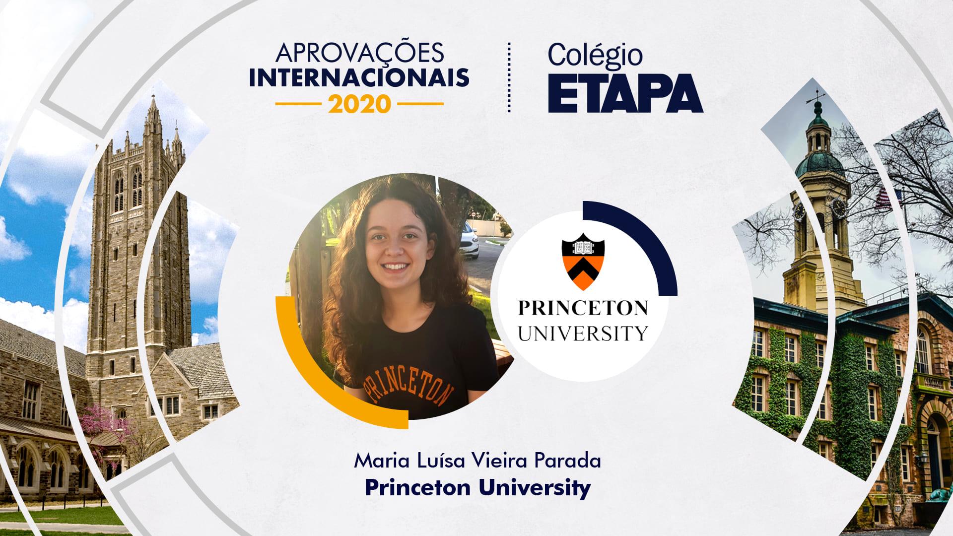 Maria Luísa Vieira Parada foi aprovada em Purdue University e na Princeton University, onde escolheu estudar.