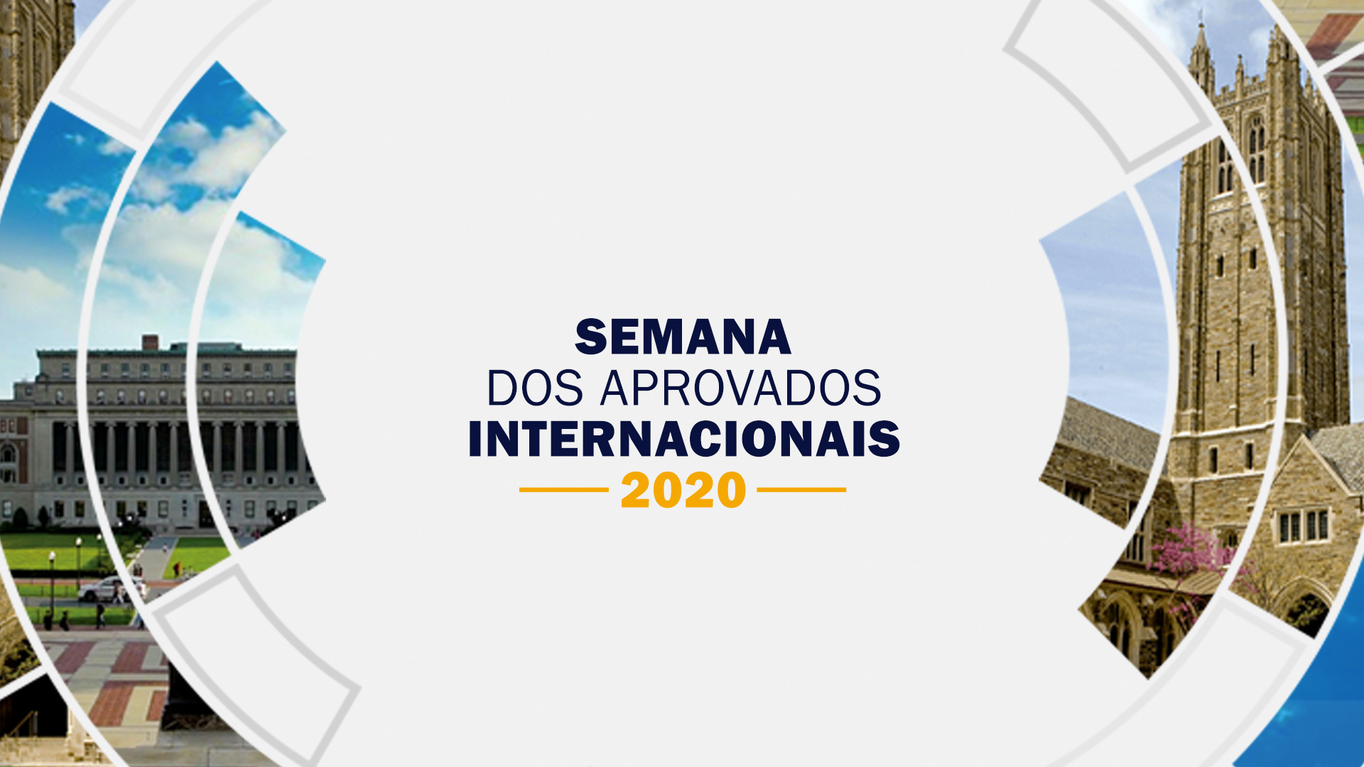 A Semana dos Aprovados Internacionais foi realizada virtualmente entre os dias 20 e 23 de julho.