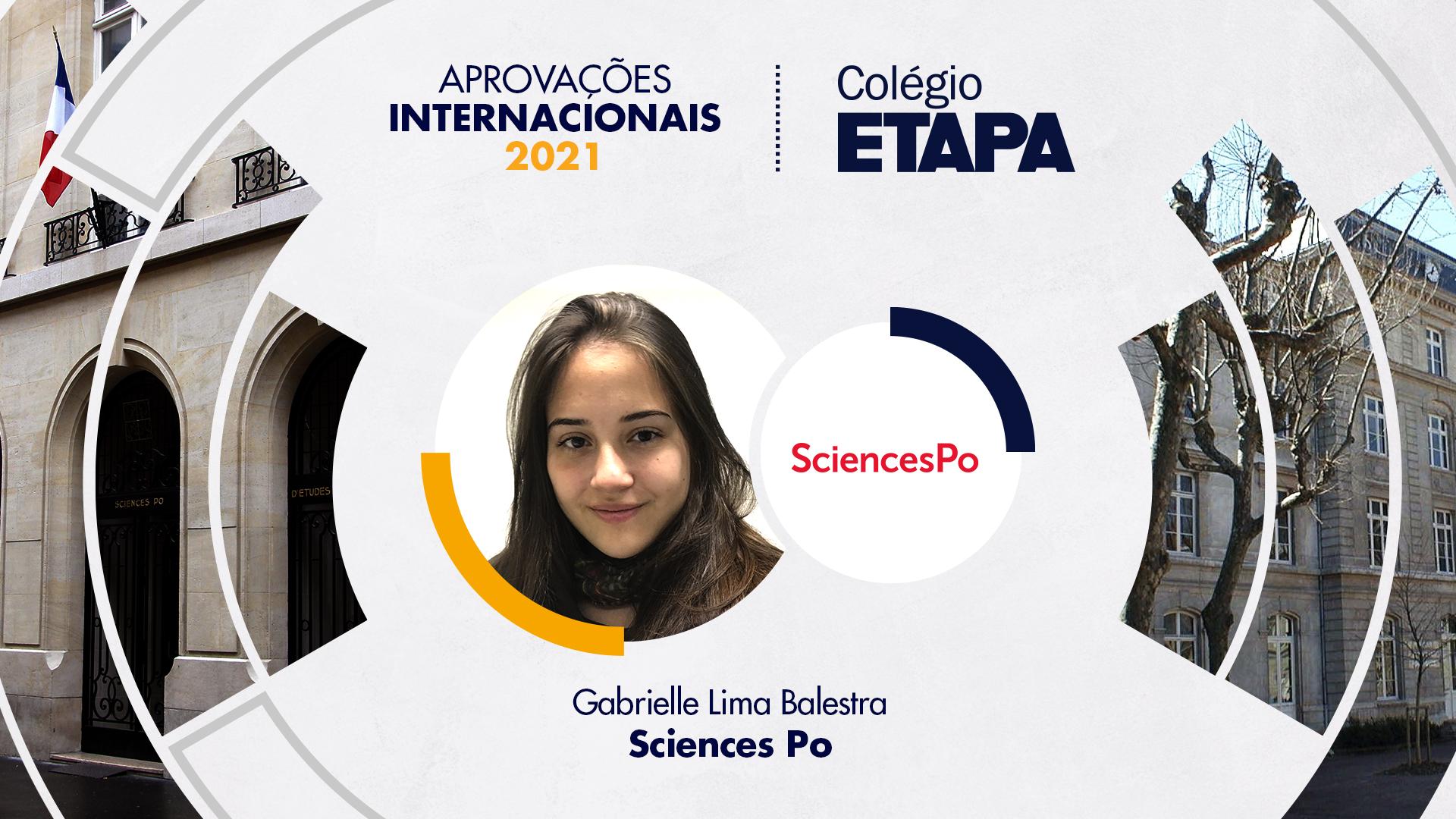 Gabrielle Lima Balestra conquistou aprovações em universidades da França e dos Estados Unidos.
