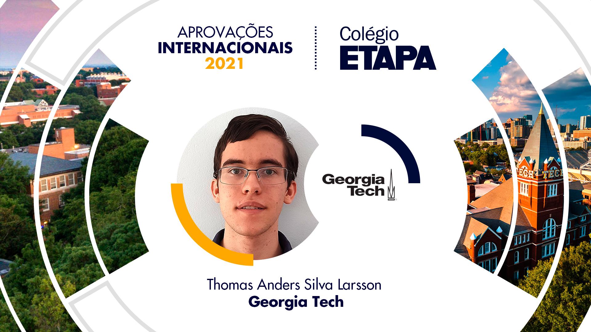 Thomas Anders Silva Larsson vai estudar Engenharia Química no Georgia Institute of Technology.