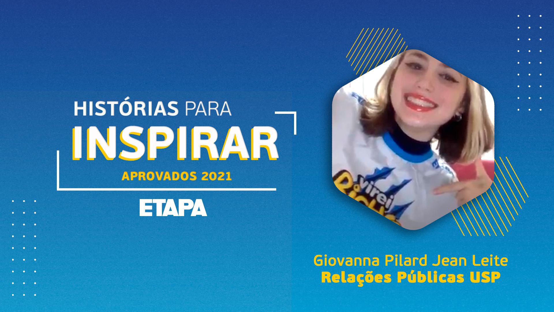 Histórias para inspirar: Giovanna Pilard Jean Leite