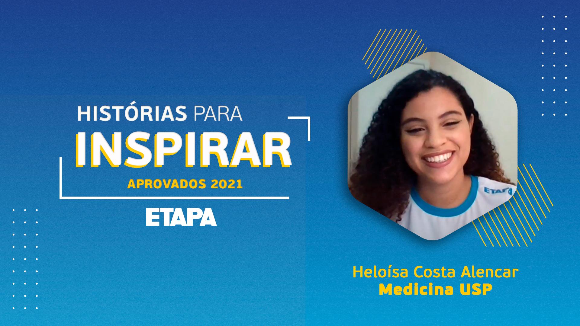 Histórias para inspirar: Heloísa Costa Alencar