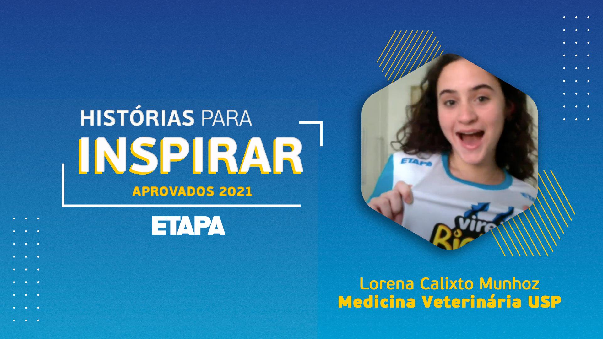 Histórias para inspirar: Lorena Calixto Munhoz